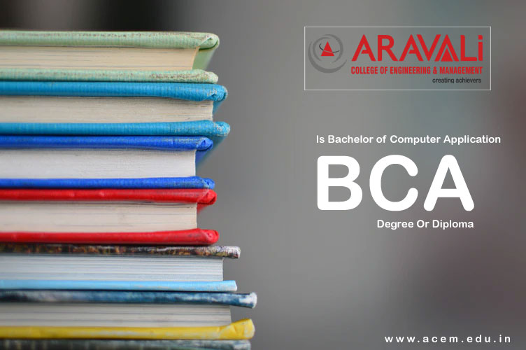 IS BCA A DEGREE OR DIPLOMA