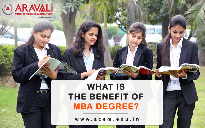What Is The Benefit Of MBA Degree?