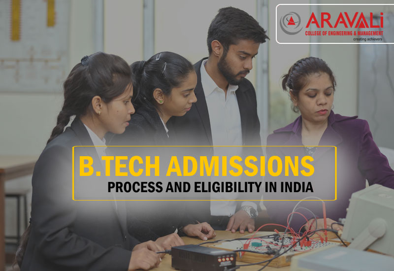 B.Tech Admissions Process and Eligibility in India