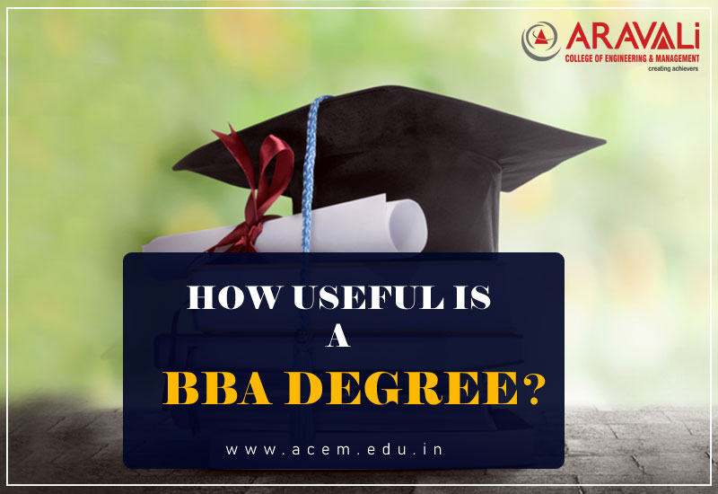 HOW USEFUL IS A BBA DEGREE?