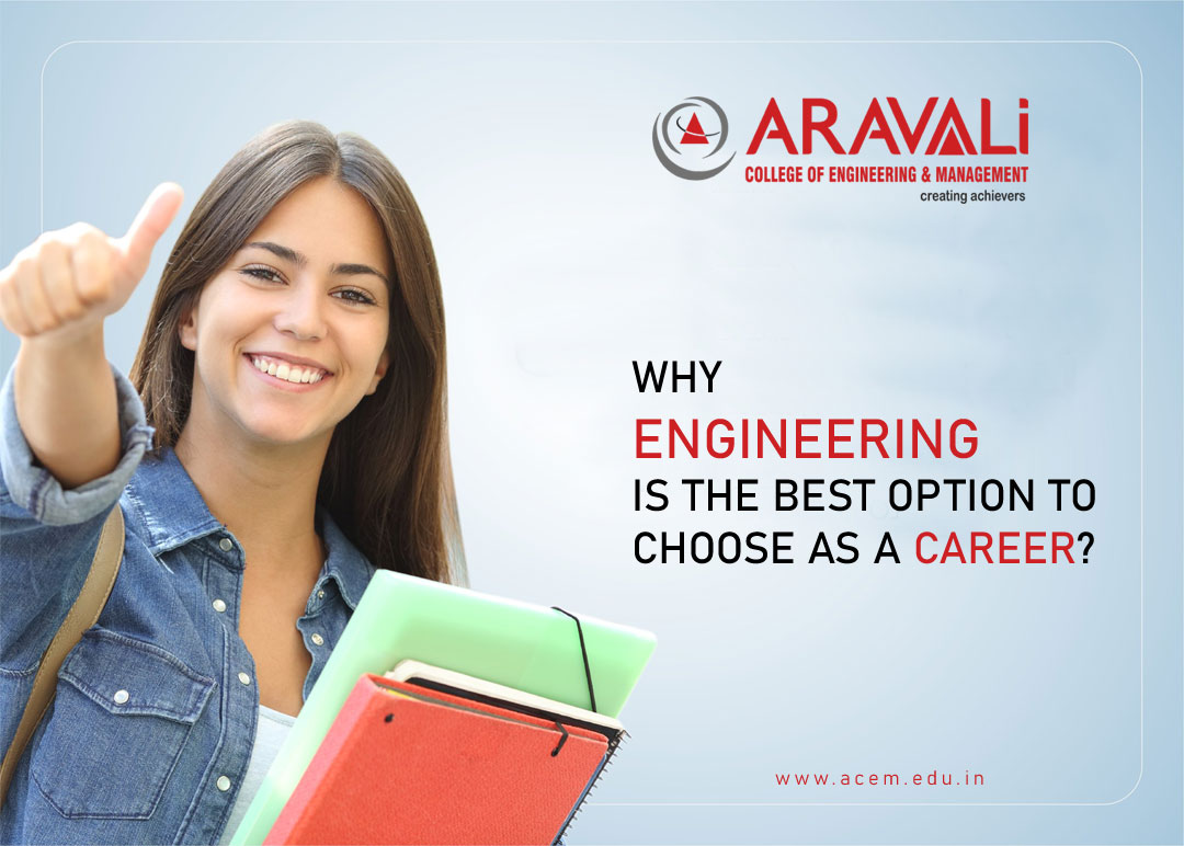 Why Engineering is the Best Option to choose as a Career?
